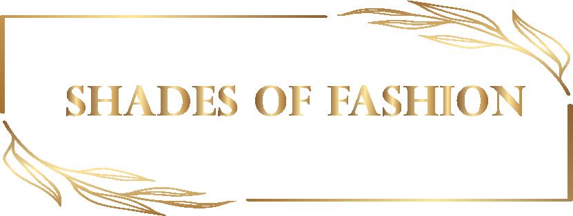 Shades of Fashion